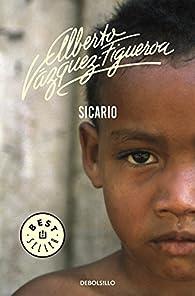 Sicario par  Alberto Vázquez-Figueroa