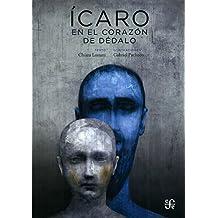 Icaro: En El Corazon de Dedalo (Clásicos)