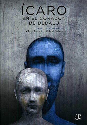 Icaro: En El Corazon de Dedalo (Clásicos) por Chiara Lossani