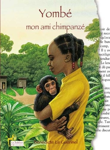 Yombé, mon ami chimpanzé
