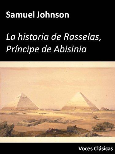 La historia de Rasselas (Voces Clásicas) por Samuel Johnson