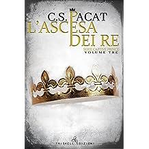L'ascesa dei re (Captive Prince Vol. 3)