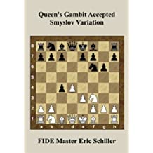 Queen's Gambit Accepted Smyslov Variation A Chess Works Publication (English Edition)