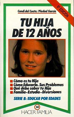 Tu hija de 12 años (Hacer Familia) por Candi Del Cueto