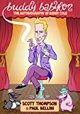 Buddy Babylon: The Autobiography of Buddy Cole (English Edition)