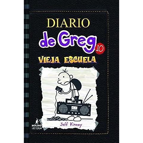 Diario de Greg # 10 (Spanish Edition) (Diario De Greg/ Diary of a Wimpy Kid) by Jeff Kinney