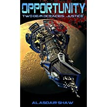 Opportunity (Two Democracies: Justice Book 1)