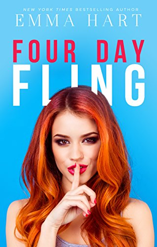 Four Day Fling by [Hart, Emma]