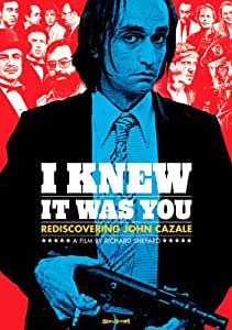 I Knew It Was You: Rediscovering John Cazale [Import USA Zone 1]
