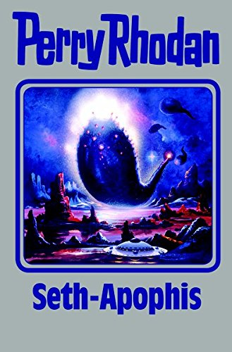 Seth-Apophis: Perry Rhodan Band 138