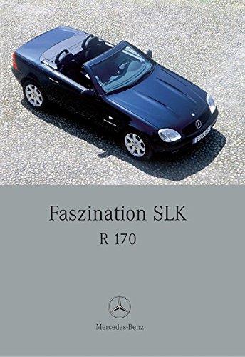 Faszination SLK: R 170 por Gunter Engelen