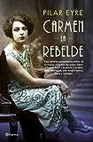 Carmen, la rebelde: 3 (Autores Españoles e Iberoamericanos)