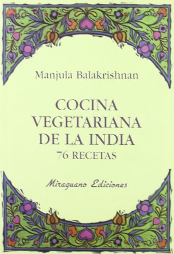 Cocina vegetariana de la India : 76 recetas