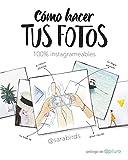 Cómo hacer tus fotos 100% instagrameables (No ficción ilustrados)