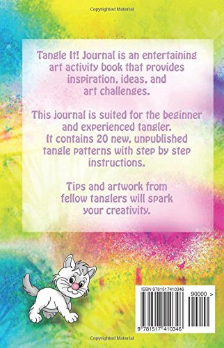 Tangle It! Journal: Tangle It! Journal is an entertaining art activity book that provides inspiration, ideas and, art challenges. This Journal is ... with step by step instructions.: Volume 1