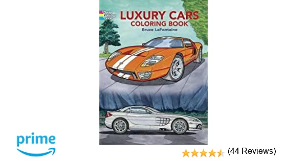 Luxury Cars Coloring Book Dover History Amazoncouk Bruce LaFontaine 9780486444369 Books