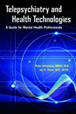 #10: Telepsychiatry and Health Technologies: A Guide for Mental Health Professionals