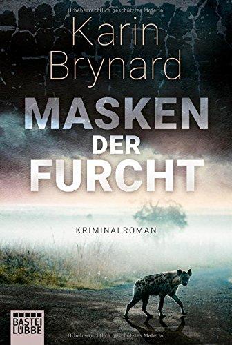 Brynard, Karin: Masken der Furcht