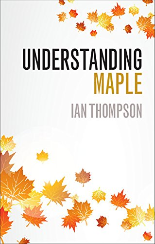 Understanding Maple (English Edition)