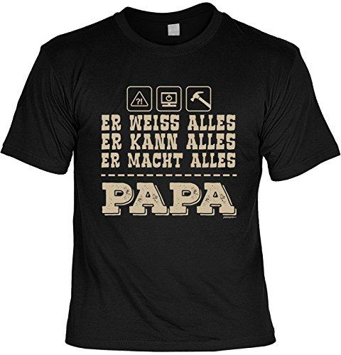 Vatertags T-Shirt - Papa - Er weiß Alles - Er kann Alles - Er macht Alles - cooles Shirt mit lustigem Spruch als Geschenk für Väter mit Humor Schwarz