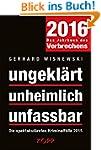 ungeklärt - unheimlich - unfassbar 20...