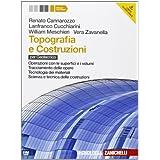 Topografia e costruzioni. Con e-book. Con espansione online. Per le Scuole superiori