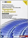 Topografia e costruzioni. Per le Scuole superiori. Con e-book. Con espansione online