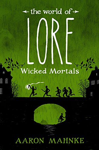 Pdf read the world of lore wicked mortals aaron mahnke 5tyf87yiuhg7 full supports all version of your device includes pdf epub and kindle version all books format are mobile friendly fandeluxe Gallery