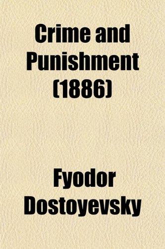 Crime and Punishment (1886)