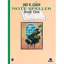 John W Schaum: Note Speller Book One Piano (Schaum Method Supplement)