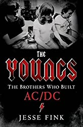 The Youngs: The Brothers Who Built AC/DC by Jesse Fink (2014-08-05)