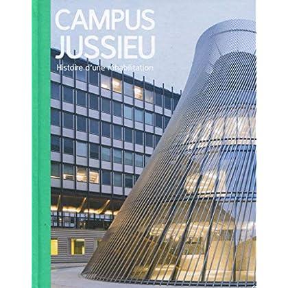 Campus Jussieu: Histoire d'une réhabilitation