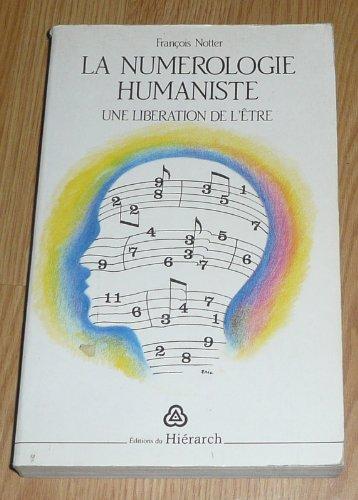 LA NUMEROLOGIE HUMANISTE