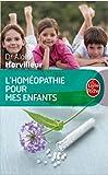 L'homéopathie pour mes enfants