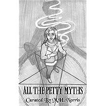 All the Petty Myths