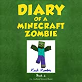 When Nature Calls: Diary of a Minecraft Zombie, Book 3