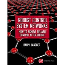 Robust Control System Networks by Ralph Langner (2011-09-15)