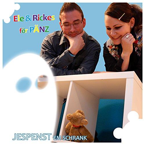 Ele & Rickes för Pänz - Jespenst em Schrank