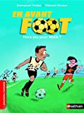 En avant foot, hors jeu pour Malik - Roman Passion - De 7 à 11 ans