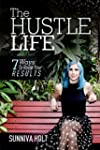 The Hustle Life: 7 Ways To Raise Your...