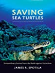 Saving Sea Turtles ; Extraordinary St...