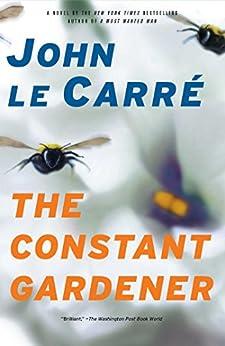 The Constant Gardener: A Novel (English Edition) par [le Carre, John]