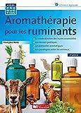 Aromathérapie pour les ruminants - 2e éd....