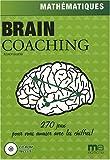 Brain Coaching : Mathématiques (1Cédérom)