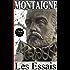 MONTAIGNE / Les Essais / Livre I-II-III (French Edition)