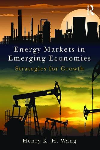 energy-markets-in-emerging-economies-strategies-for-growth