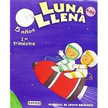 Luna Llena 5 años. Guía LOE: Material de apoyo didáctico. Educación Infantil (Proyecto Luna Llena)