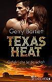 'Texas Heat: Gefährliche Leidenschaft' von Gerry Bartlett