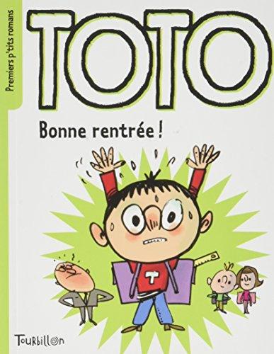 Toto : Bonne rentrée Toto !