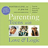 Parenting Teens with Love & Logic by Jim Fay (2007-08-02)